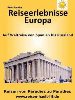 Reiseerlebnisse Europa (eBook, ePUB)
