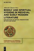 Bodily and Spiritual Hygiene in Medieval and Early Modern Literature (eBook, ePUB)