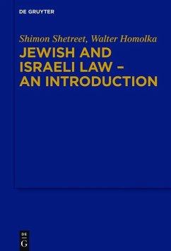 Jewish and Israeli Law - An Introduction (eBook, ePUB) - Homolka, Walter; Shetreet, Shimon