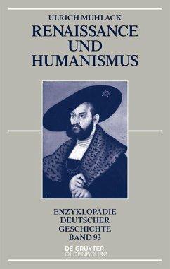 Renaissance und Humanismus (eBook, ePUB) - Muhlack, Ulrich