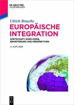 Europäische Integration (eBook, ePUB) - Brasche, Ulrich
