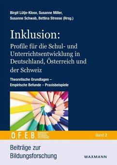 Inklusion: Profile für die Schul- und Unterrichtsentwicklung in Deutschland, Österreich und der Schweiz (eBook, PDF)