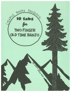10 Tabs for Two Finger Old Time Banjo (eBook, e...