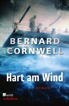 Hart am Wind (eBook, ePUB) - Cornwell, Bernard