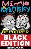 Minnie & Minsky Reloaded Black Edition (eBook, ePUB)