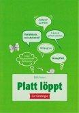 Platt löppt - Für Einsteiger 1