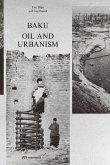 Baku - Oil and Urbanism