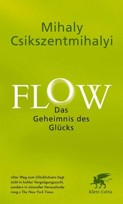 Flow. Das Geheimnis des Glücks (eBook, ePUB) - Csikszentmihalyi, Mihaly