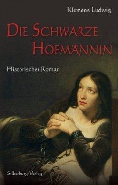 Die Schwarze Hofmännin - Ludwig, Klemens