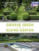 Große Ideen für kleine Gärten (eBook, ePUB)