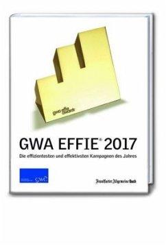 GWA Effie® 2017