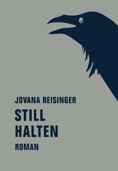 Still halten - Reisinger, Jovana