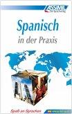 ASSiMiL Spanisch in der Praxis. Fortgeschrittenenkurs für Deutschsprechende. Lehrbuch (Niveau B2-C1)