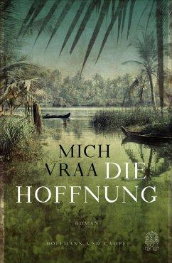 Die Hoffnung (eBook, ePUB) - Vraa, Mich