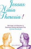 Jessas Maria Theresia!