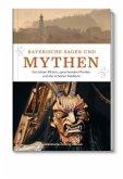 Bayerische Sagen und Mythen