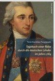 Tagebuch einer Reise durch die deutschen Länder im Jahre 1784