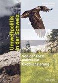 Umweltpolitik in der Schweiz
