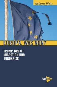 Europa, was nun? - Wehr, Andreas