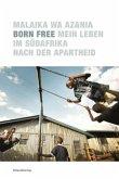 Born Free (Mängelexemplar)