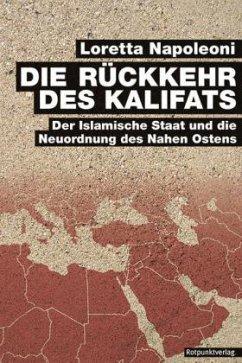Die Rückkehr des Kalifats (Mängelexemplar) - Napoleoni, Loretta
