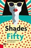 Shades of Fifty (Mängelexemplar)