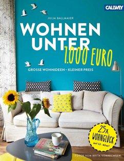 Wohnen unter 1.000 Euro (eBook, PDF) - Ballmaier, Julia