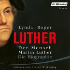 Der Mensch Martin Luther: Die Biographie (MP3-Download)