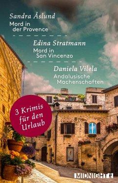 3 Krimis für den Urlaub (eBook, ePUB) - Stratmann, Edina; Åslund, Sandra; Vilela, Daniela