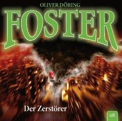 Foster - Der Zerstörer, 1 Audio-CD - Döring, Oliver