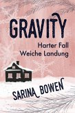 Harter Fall Weiche Landung / Gravity Bd.2 (eBook, ePUB)