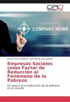 Empresas Sociales como Factor de Reducción al Fenómeno de la Pobreza