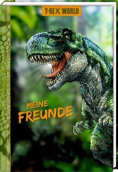 Freundebuch - T-Rex World - Meine Freunde
