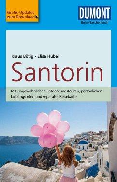 DuMont Reise-Taschenbuch Reiseführer Santorin (eBook, PDF) - Bötig, Klaus; Hübel, Elisa