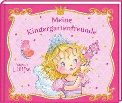 Freundebuch - Prinzessin Lillifee - Meine Kindergartenfreunde