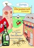 Dorpamarsch Forever (eBook, ePUB)