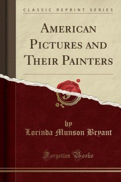 American Pictures and Their Painters (Classic R...