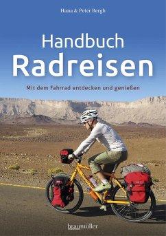 Handbuch Radreisen - Bergh, Hana; Bergh, Peter
