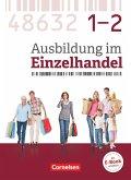 Ausbildung im Einzelhandel - Gesamtband Verkäuferinnen und Verkäufer - Zu allen Ausgaben - Fachkunde mit Webcode
