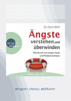Ängste verstehen und überwinden, 1 MP3-CD (DAISY Edition) - Wolf, Doris