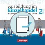 Ausbildung im Einzelhandel 2. Ausbildungsjahr - Bayern - Fachkunde und Arbeitsbuch