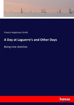 9783337097097 - Smith, Francis Hopkinson: A Day at Laguerre´s and Other Days - Bok