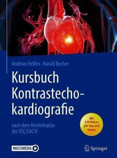 Kursbuch Kontrastechokardiografie - Helfen, Andreas;Becher, Harald