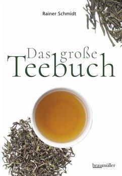 Das große Teebuch - Schmidt, Rainer