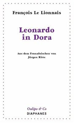 Leonardo in Dora - Le Lionnais, François
