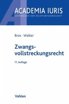 Zwangsvollstreckungsrecht - Brox, Hans;Walker, Wolf-Dietrich
