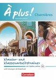 À plus ! Charnières - Klausur- und Klassenarbeitstrainer mit Audios online