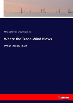 Where the Trade-Wind Blows