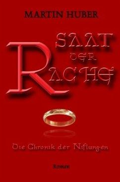 SAAT DER RACHE - Huber, Martin