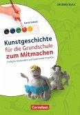 Kunstgeschichte für die Grundschule zum Mitmachen. Kopiervorlagen